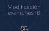 Modificación exámenes IB