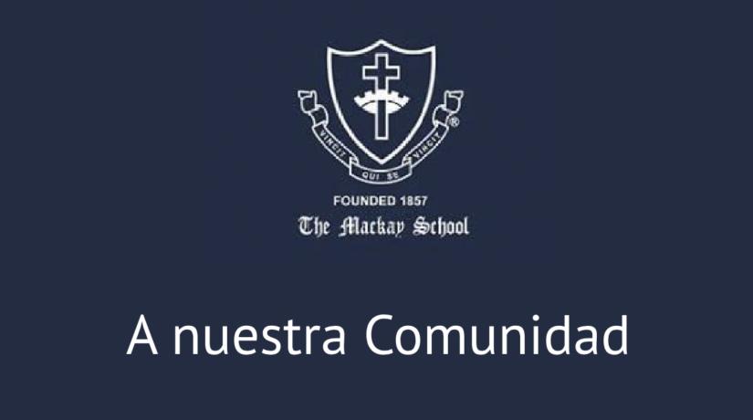 DECLARACIÓN DE THE MACKAY SCHOOL A SU COMUNIDAD